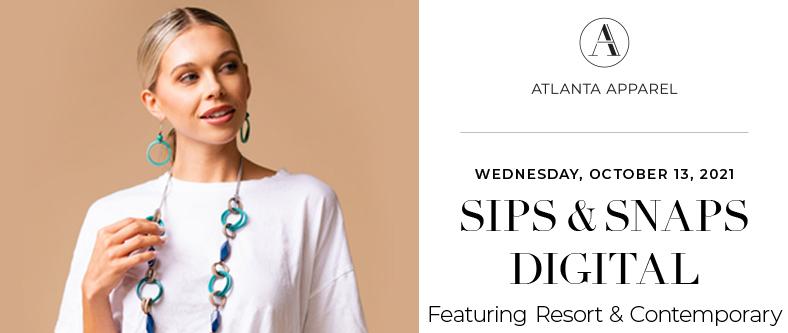 Sips & Snaps Featuring Resort & Contemporary at October Atlanta Apparel